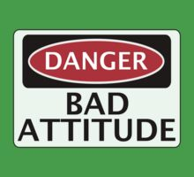 DANGER BAD ATTITUDE, FAKE FUNNY SAFETY SIGN SIGNAGE Baby Tee