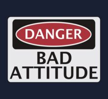 DANGER BAD ATTITUDE, FAKE FUNNY SAFETY SIGN SIGNAGE One Piece - Long Sleeve