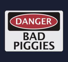 DANGER BAD PIGGIES, FAKE FUNNY SAFETY SIGN SIGNAGE One Piece - Short Sleeve