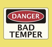 DANGER BAD TEMPER, FAKE FUNNY SAFETY SIGN SIGNAGE Kids Clothes