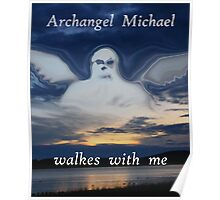 ARCHANGEL MICHAEL WALKES WITH ME Poster