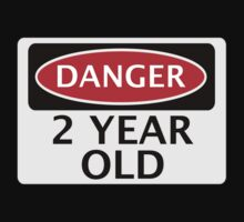 DANGER 2 YEAR OLD, FAKE FUNNY BIRTHDAY SAFETY SIGN One Piece - Short Sleeve