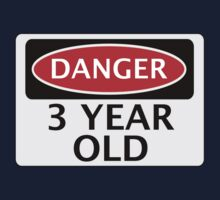 DANGER 3 YEAR OLD, FAKE FUNNY BIRTHDAY SAFETY SIGN One Piece - Short Sleeve