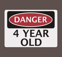 DANGER 4 YEAR OLD, FAKE FUNNY BIRTHDAY SAFETY SIGN One Piece - Short Sleeve