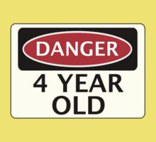 DANGER 4 YEAR OLD, FAKE FUNNY BIRTHDAY SAFETY SIGN Kids Clothes