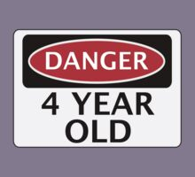 DANGER 4 YEAR OLD, FAKE FUNNY BIRTHDAY SAFETY SIGN Kids Tee