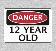 DANGER 12 YEAR OLD, FAKE FUNNY BIRTHDAY SAFETY SIGN One Piece - Short Sleeve