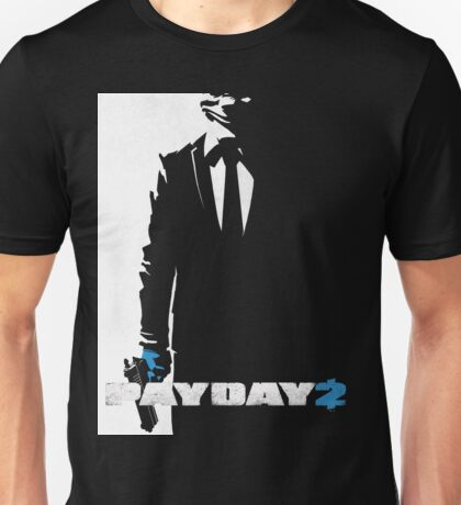 Payday 2 - Black N' White #2 Unisex T-Shirt