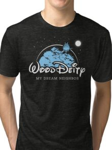 My Dream Neighbor Tri-blend T-Shirt