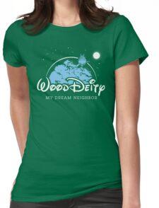 My Dream Neighbor Womens Fitted T-Shirt