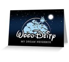 My Dream Neighbor Greeting Card