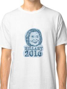 Hillary Clinton President 2016 Drawing Classic T-Shirt