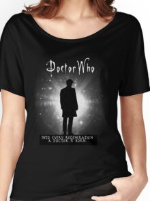 Into every regeneration a Doctor is born Women's Relaxed Fit T-Shirt