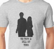 The Truth is Still Out There Unisex T-Shirt