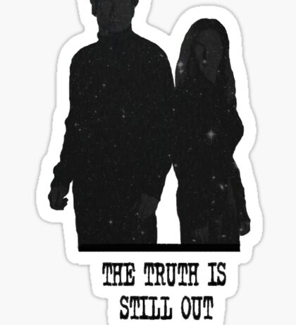 The Truth is Still Out There Sticker
