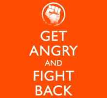Get Angry and Fight back  Kids Clothes