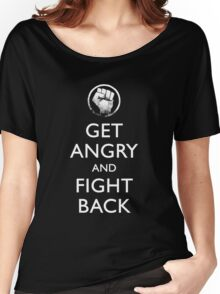 Get Angry and Fight back  Women's Relaxed Fit T-Shirt