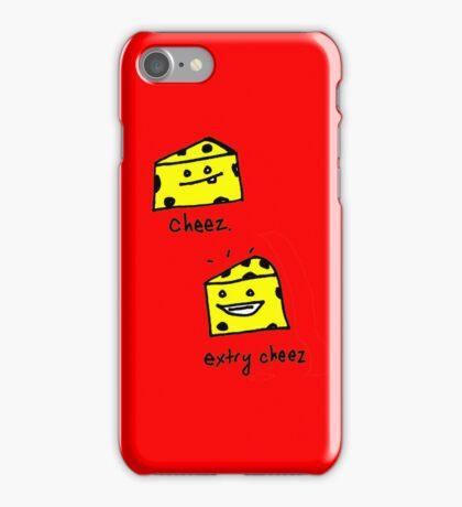 cheez. extry cheez! iPhone Case/Skin