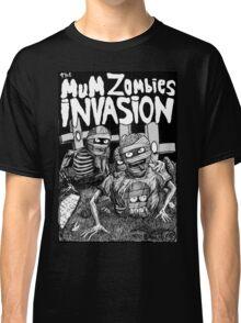 THE MUM ZOMBIES INVASION BN Classic T-Shirt