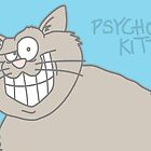 Psycho Kitty. by Spudrocket