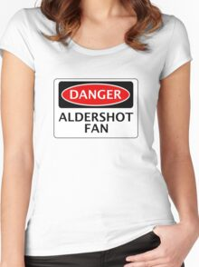 DANGER ALDERSHOT TOWN FAN, FOOTBALL FUNNY FAKE SAFETY SIGN Women's Fitted Scoop T-Shirt