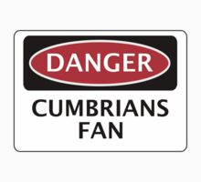 DANGER CARLISLE UNITED, CUMBRIANS FAN, FOOTBALL FUNNY FAKE SAFETY SIGN by DangerSigns