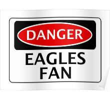 DANGER CRYSTAL PALACE, EAGLES FAN, FOOTBALL FUNNY FAKE SAFETY SIGN Poster
