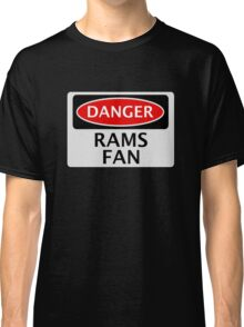 DANGER DERBY COUNTY, RAMS FAN, FOOTBALL FUNNY FAKE SAFETY SIGN Classic T-Shirt