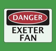 DANGER EXETER CITY, EXETER FAN, FOOTBALL FUNNY FAKE SAFETY SIGN Kids Tee