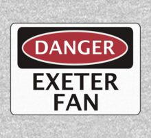 DANGER EXETER CITY, EXETER FAN, FOOTBALL FUNNY FAKE SAFETY SIGN Kids Clothes