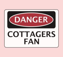 DANGER FULHAM, COTTAGERS FAN, FOOTBALL FUNNY FAKE SAFETY SIGN by DangerSigns