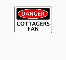 DANGER FULHAM, COTTAGERS FAN, FOOTBALL FUNNY FAKE SAFETY SIGN Unisex T-Shirt