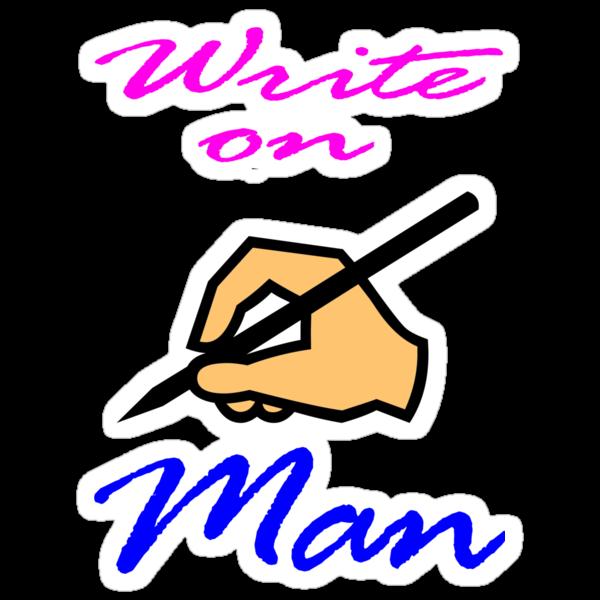 Write On Man Design by muz2142
