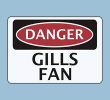 DANGER GILLINGHAM, GILLS FAN, FOOTBALL FUNNY FAKE SAFETY SIGN by DangerSigns