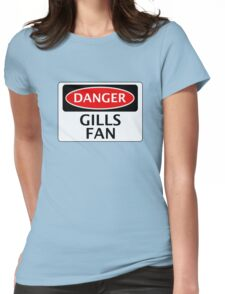 DANGER GILLINGHAM, GILLS FAN, FOOTBALL FUNNY FAKE SAFETY SIGN Womens Fitted T-Shirt