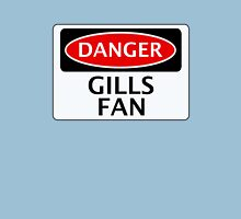 DANGER GILLINGHAM, GILLS FAN, FOOTBALL FUNNY FAKE SAFETY SIGN Unisex T-Shirt
