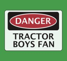 DANGER IPSWICH TOWN, TRACTOR BOYS FAN, FOOTBALL FUNNY FAKE SAFETY SIGN Baby Tee