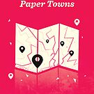 Paper Towns by Risa Rodil
