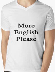 More English Please  Mens V-Neck T-Shirt