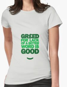 Wall Street - Greed For Lack Of A Better Word Is Good T-Shirt