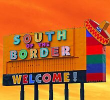 South Of The Border by RickDavis