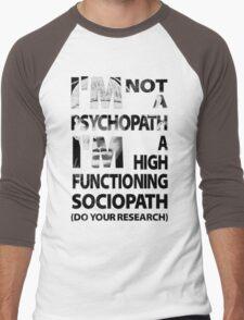 Sherlock - I'm Not A Psychopath... Men's Baseball ¾ T-Shirt