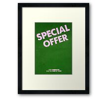 Special offer- one tomorrow! Framed Print
