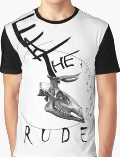 Eat the Rude - clock Graphic T-Shirt