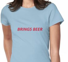 Brings Beer T-shirt- CoolGirlTeez Womens Fitted T-Shirt