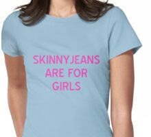 Skinnyjeans are For Girls T-Shirt - CoolGirlTeez Womens Fitted T-Shirt