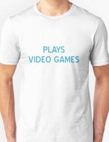 Plays Video Games T-Shirt- CoolGirlTeez T-Shirt