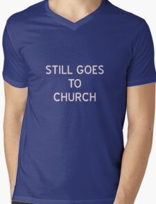 Still Goes To Church T-Shirt- CoolGirlTeez Mens V-Neck T-Shirt