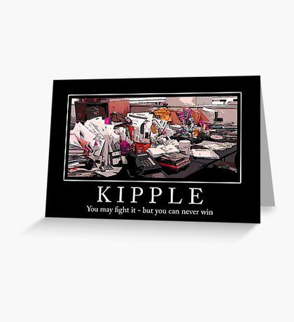 Kipple Greeting Card