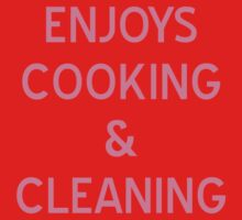 Enjoys Cooking & Cleaning T-Shirt - CoolGirlTeez by CoolGirlTeez